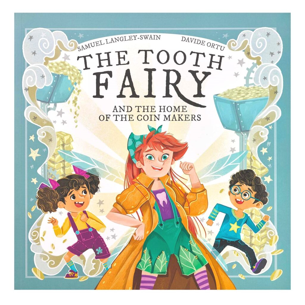 The Tooth Fairy and The Home of the Coin Makers Book